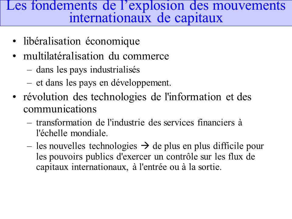 Les fondements de l'explosion des mouvements internationaux de capitaux
