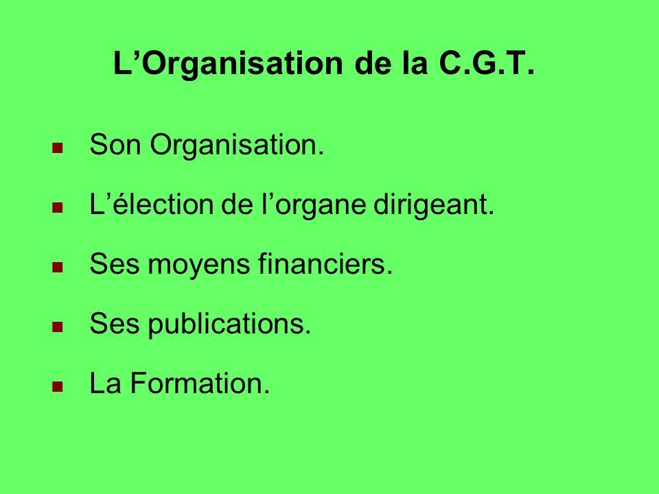 L'Organisation de la C.G.T.