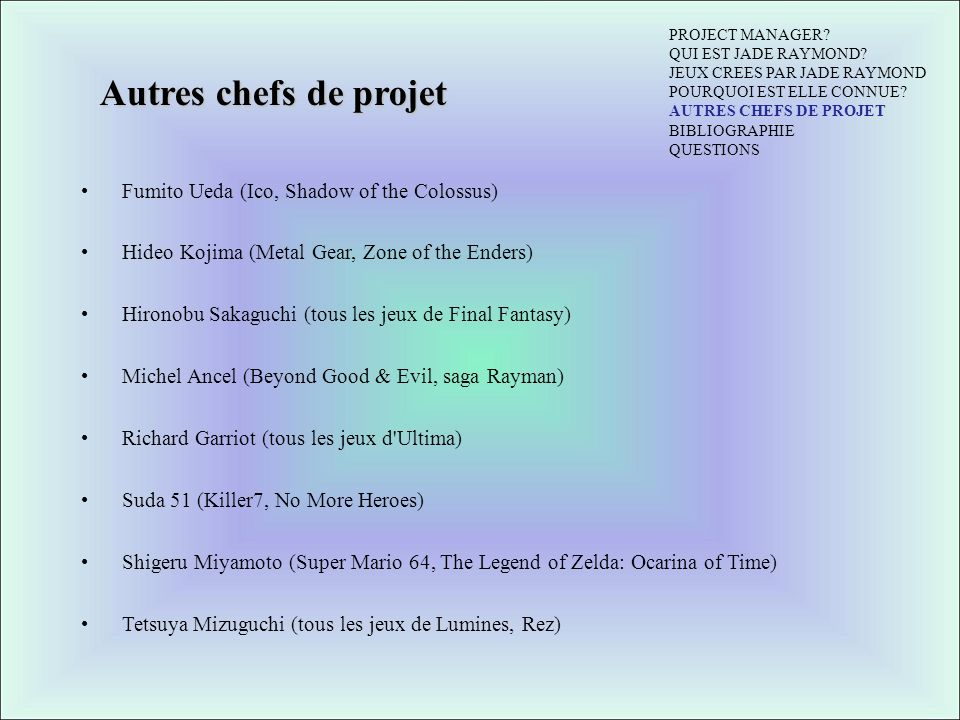 Autres chefs de projet Fumito Ueda (Ico, Shadow of the Colossus)