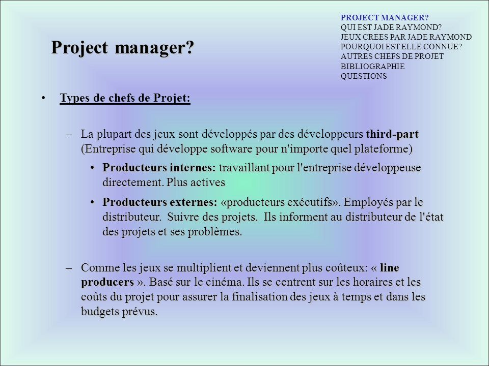 Project manager Types de chefs de Projet: