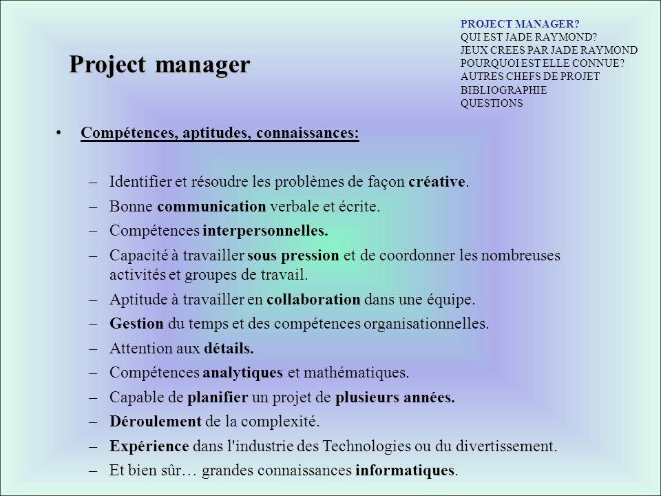 Project manager Compétences, aptitudes, connaissances: