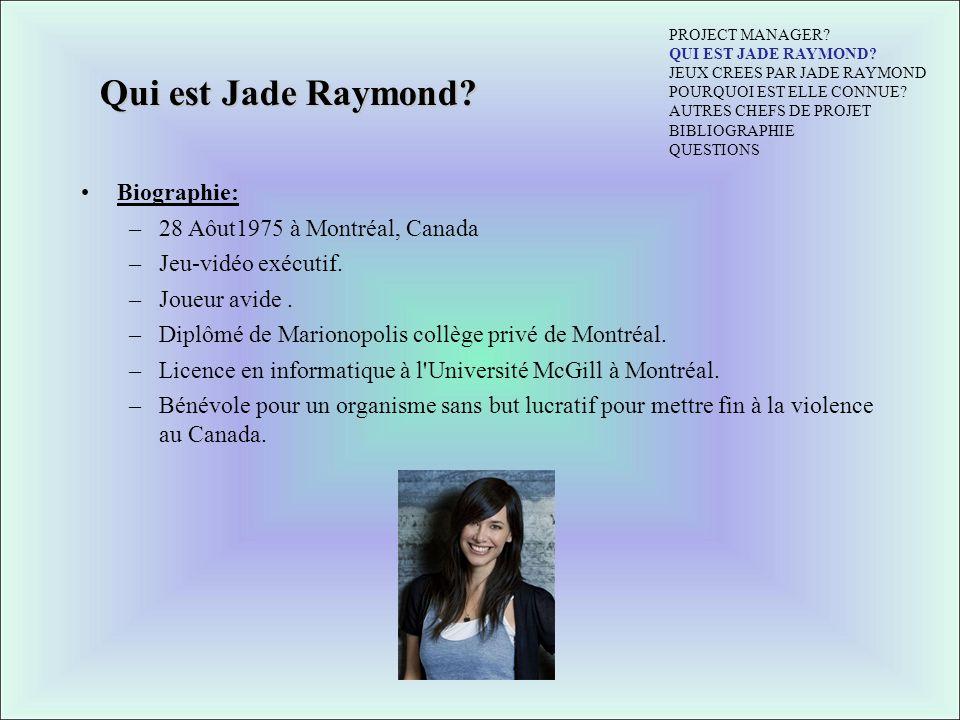 Qui est Jade Raymond Biographie: 28 Aôut1975 à Montréal, Canada