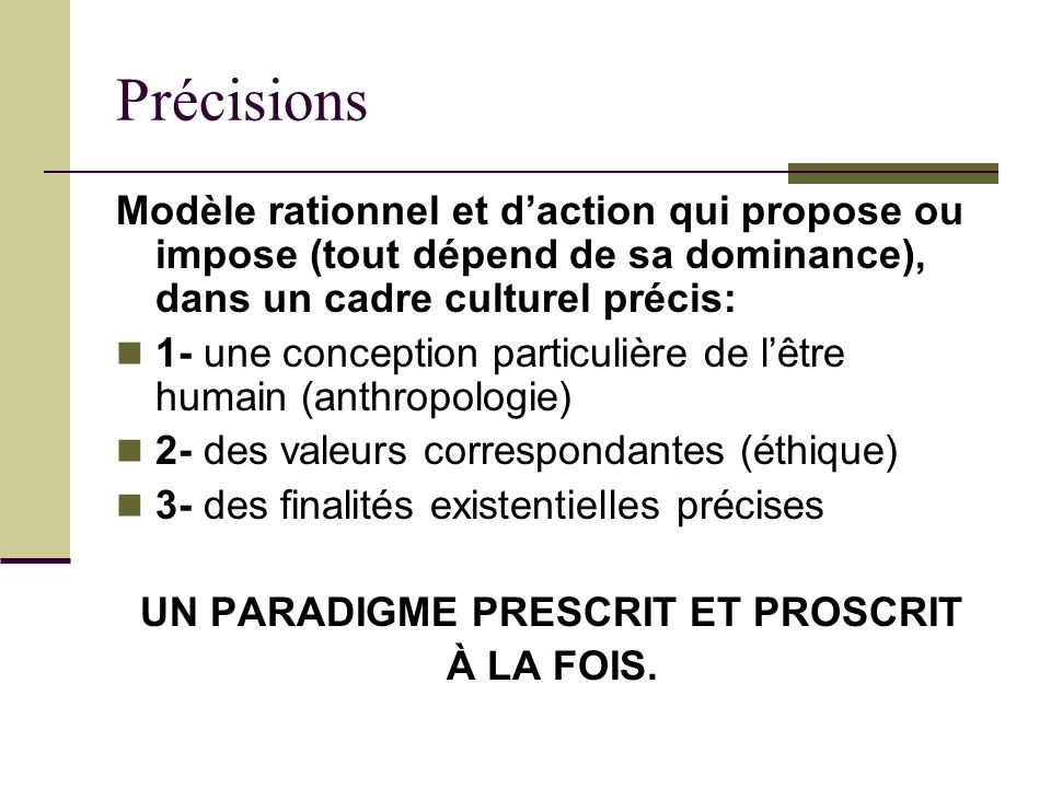 UN PARADIGME PRESCRIT ET PROSCRIT