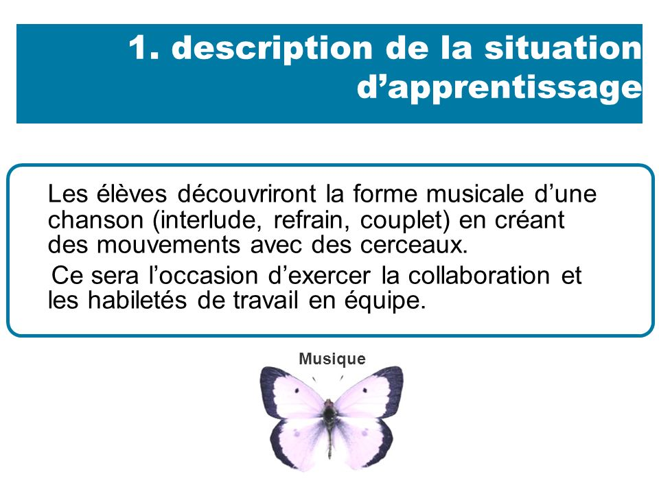 1. description de la situation d'apprentissage