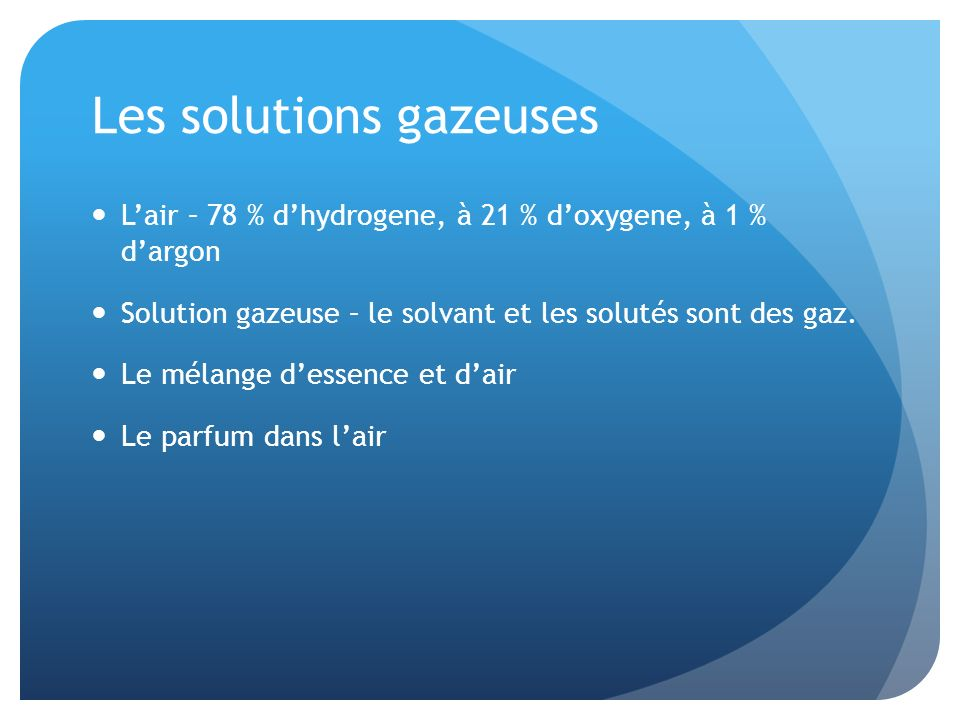 Les solutions gazeuses