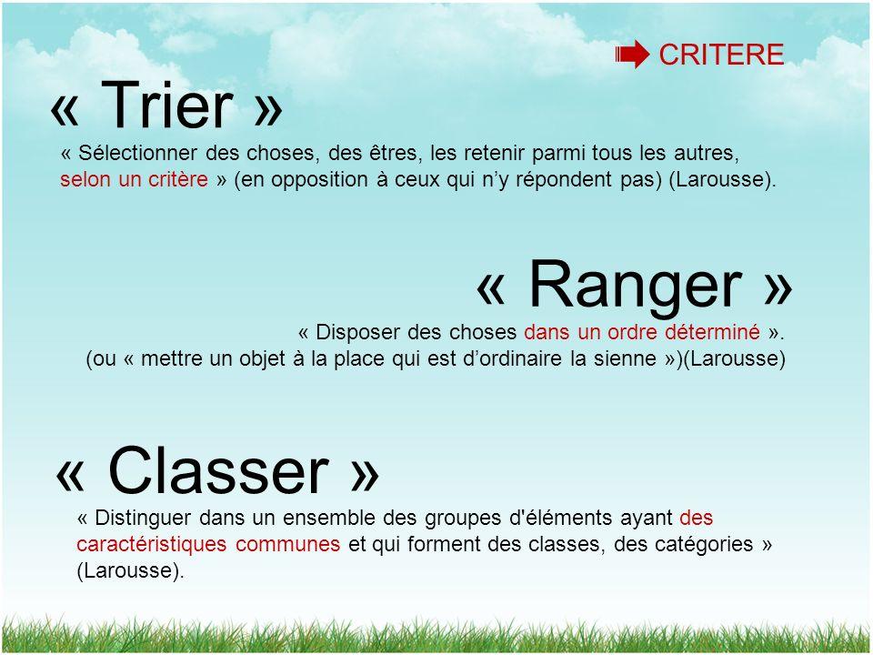 « Trier » « Ranger » « Classer » CRITERE