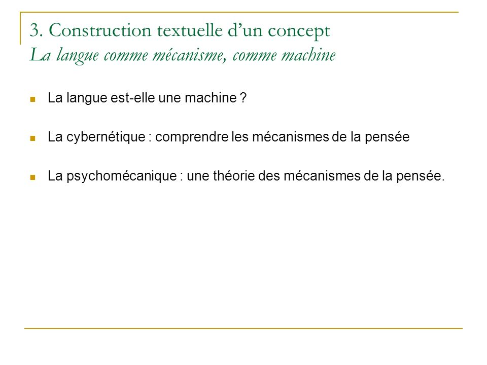 3. Construction textuelle d'un concept La langue comme mécanisme, comme machine
