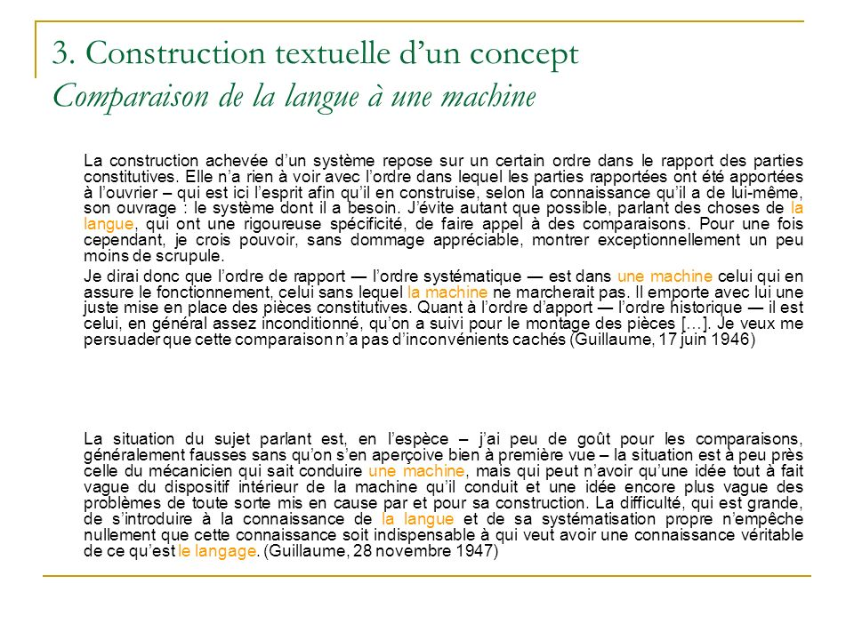 3. Construction textuelle d'un concept Comparaison de la langue à une machine