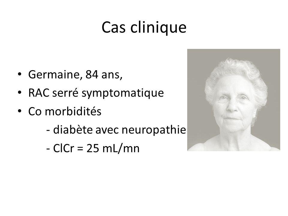 Cas clinique Germaine, 84 ans, RAC serré symptomatique Co morbidités