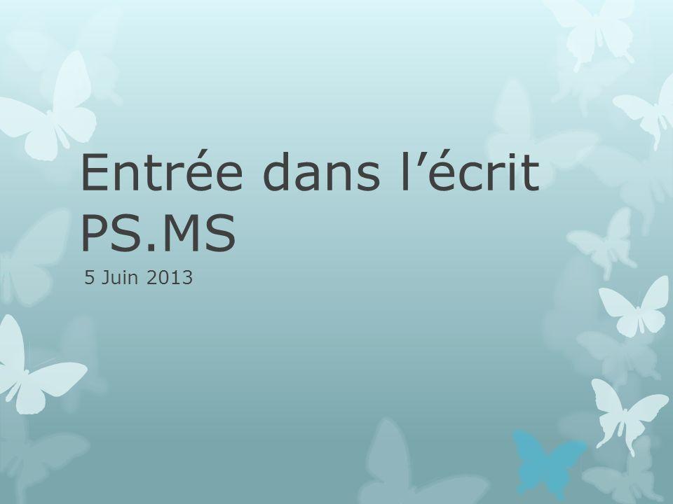 Entrée dans l'écrit PS.MS