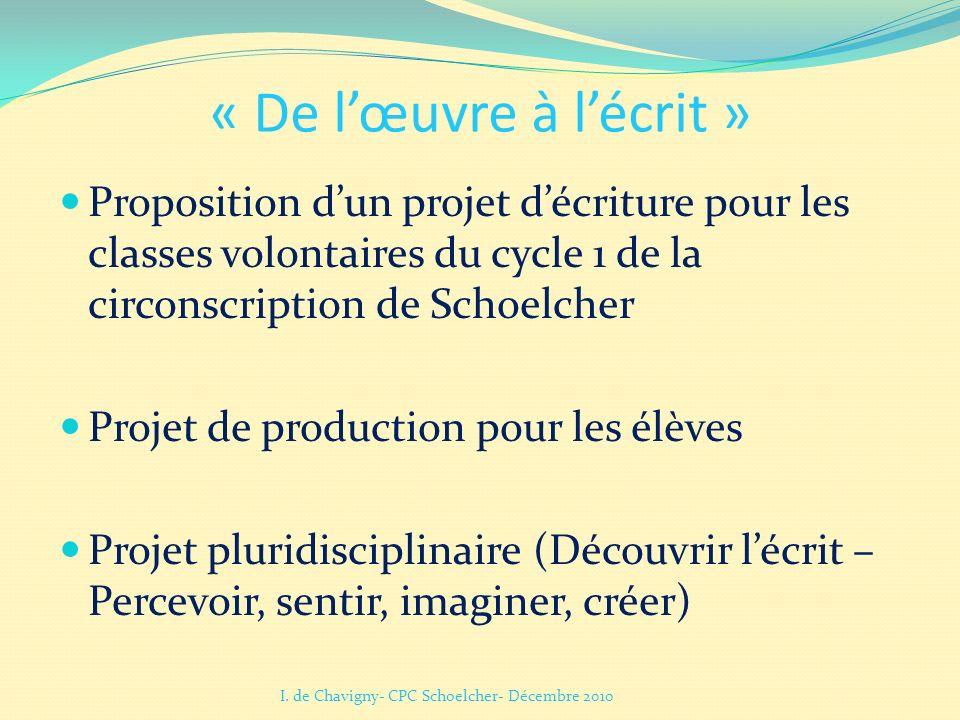 « De l'œuvre à l'écrit » Proposition d'un projet d'écriture pour les classes volontaires du cycle 1 de la circonscription de Schoelcher.