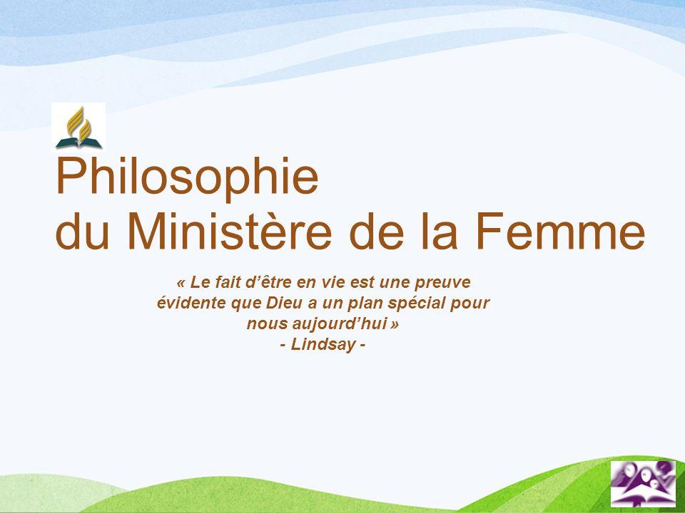 Philosophie du Ministère de la Femme