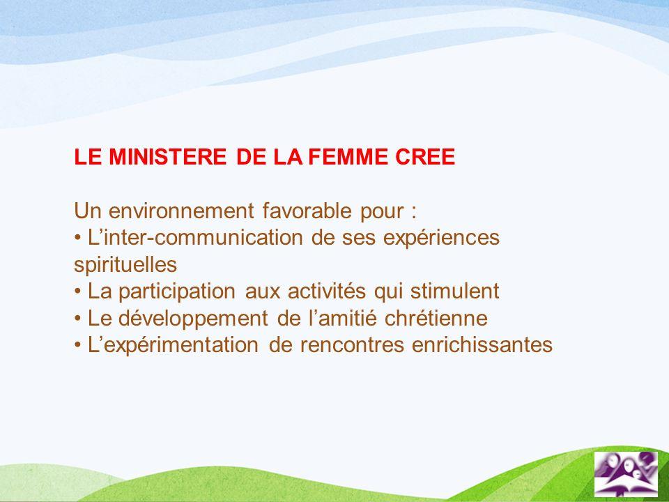 LE MINISTERE DE LA FEMME CREE