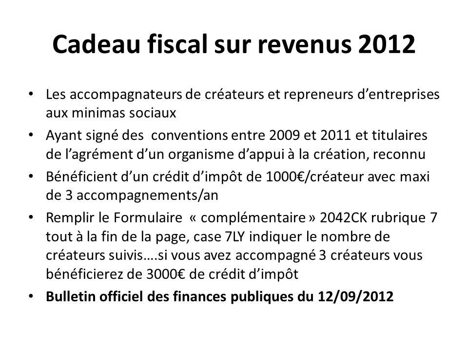 Cadeau fiscal sur revenus 2012