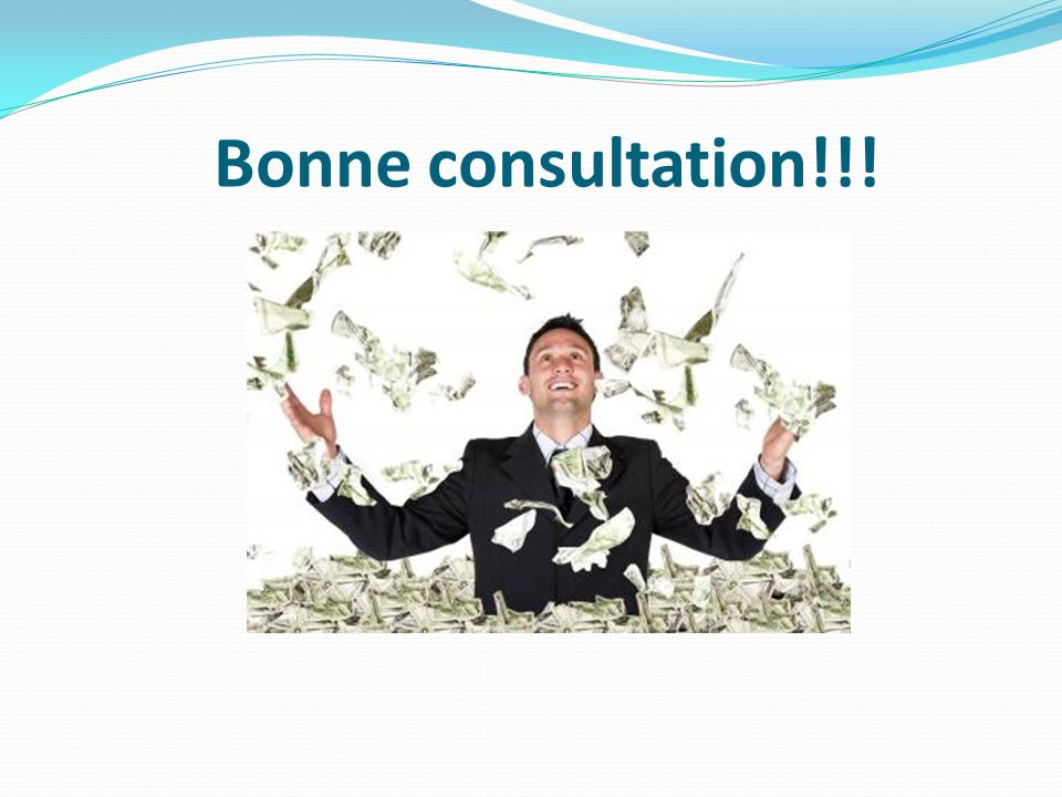 Bonne consultation!!!