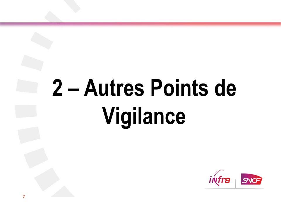 2 – Autres Points de Vigilance