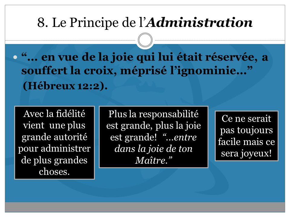 8. Le Principe de l'Administration