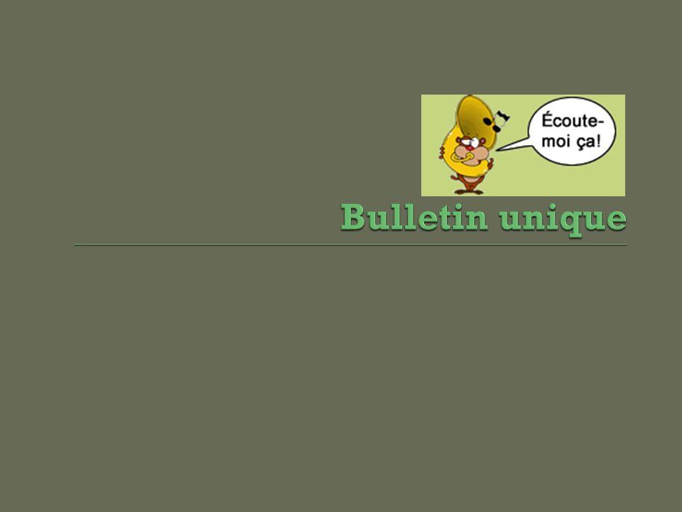 Bulletin unique