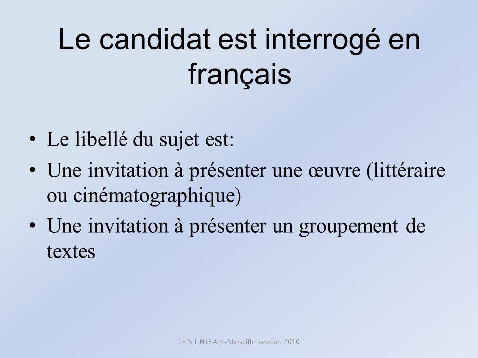 Le candidat est interrogé en français