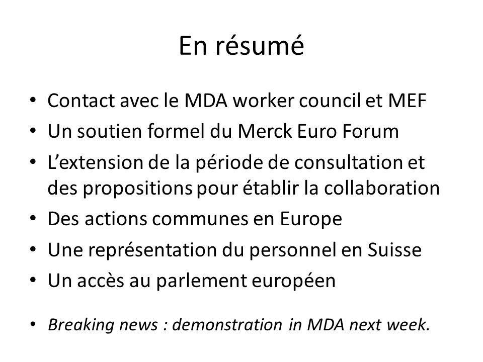 En résumé Contact avec le MDA worker council et MEF