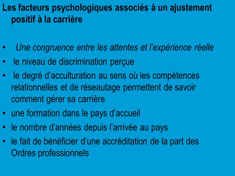 Les facteurs psychologiques associés à un ajustement positif à la carrière
