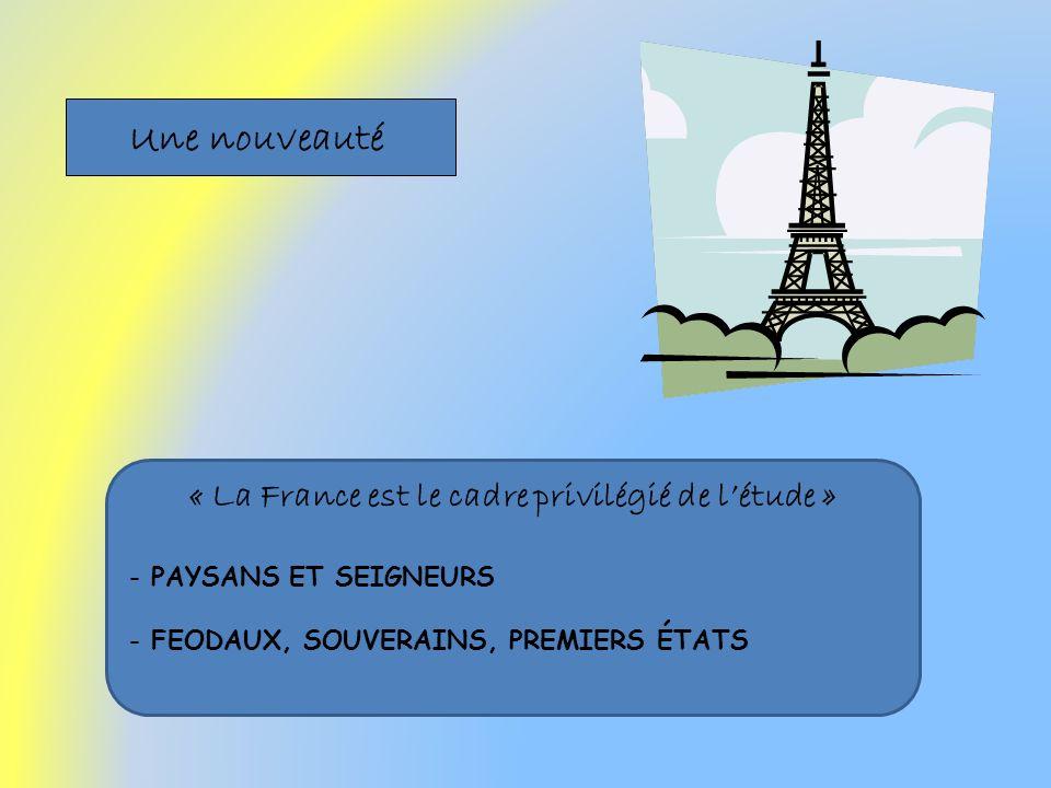 « La France est le cadre privilégié de l'étude »