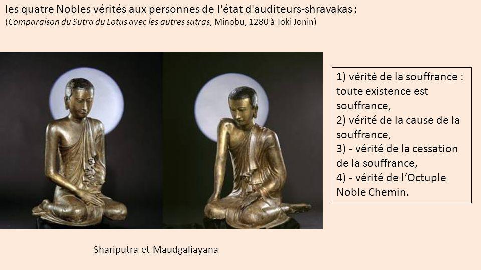 les quatre Nobles vérités aux personnes de l état d auditeurs-shravakas ;