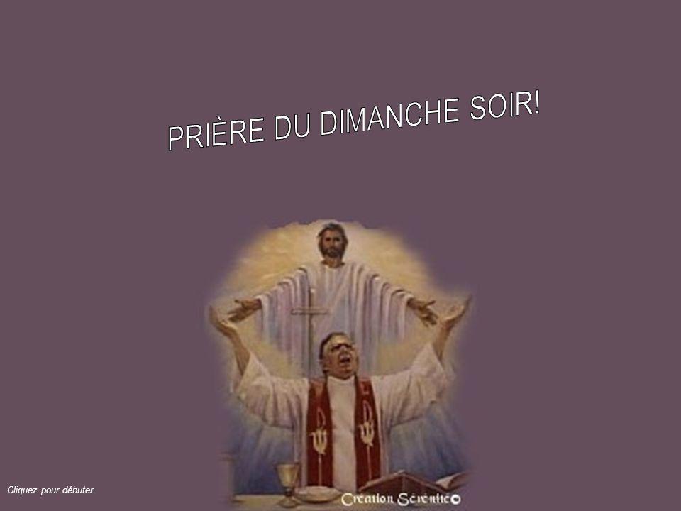 PRIÈRE DU DIMANCHE SOIR!