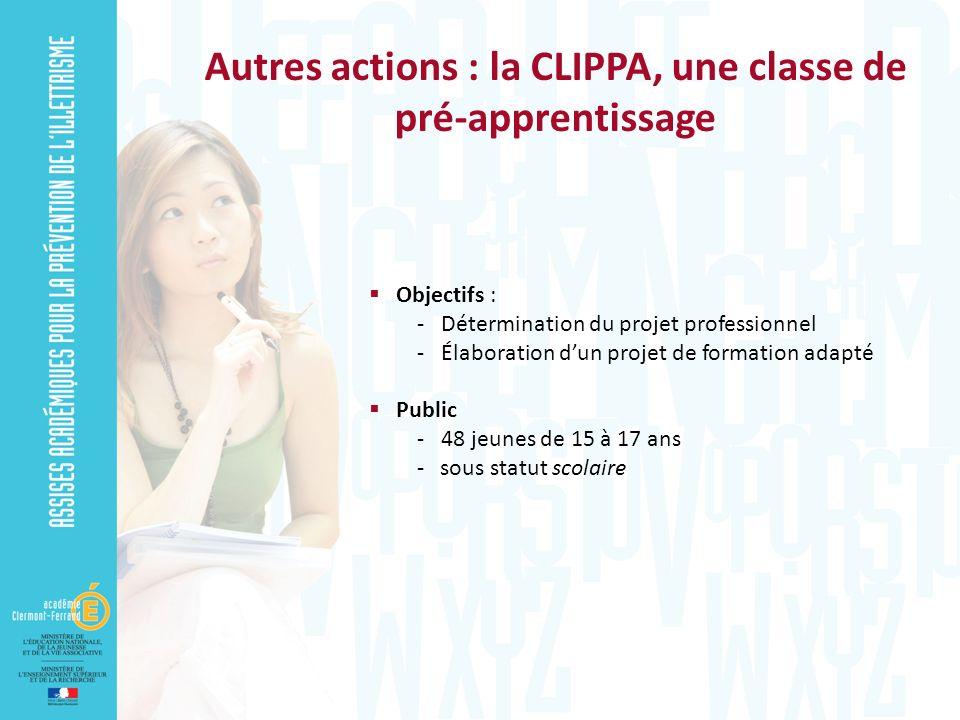 Autres actions : la CLIPPA, une classe de pré-apprentissage
