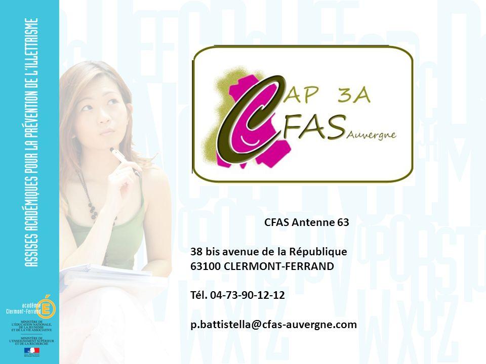 CFAS Antenne 63 38 bis avenue de la République. 63100 CLERMONT-FERRAND.