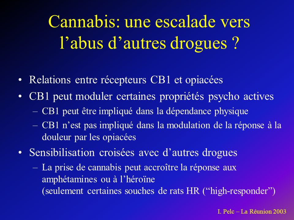 Cannabis: une escalade vers l'abus d'autres drogues