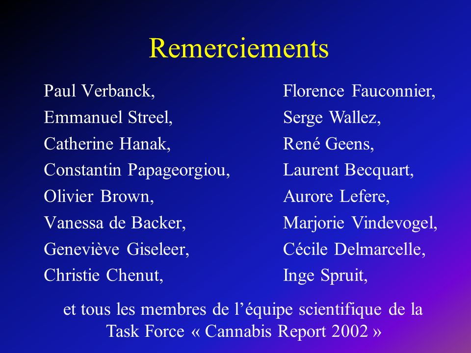 Remerciements Paul Verbanck, Emmanuel Streel, Catherine Hanak,