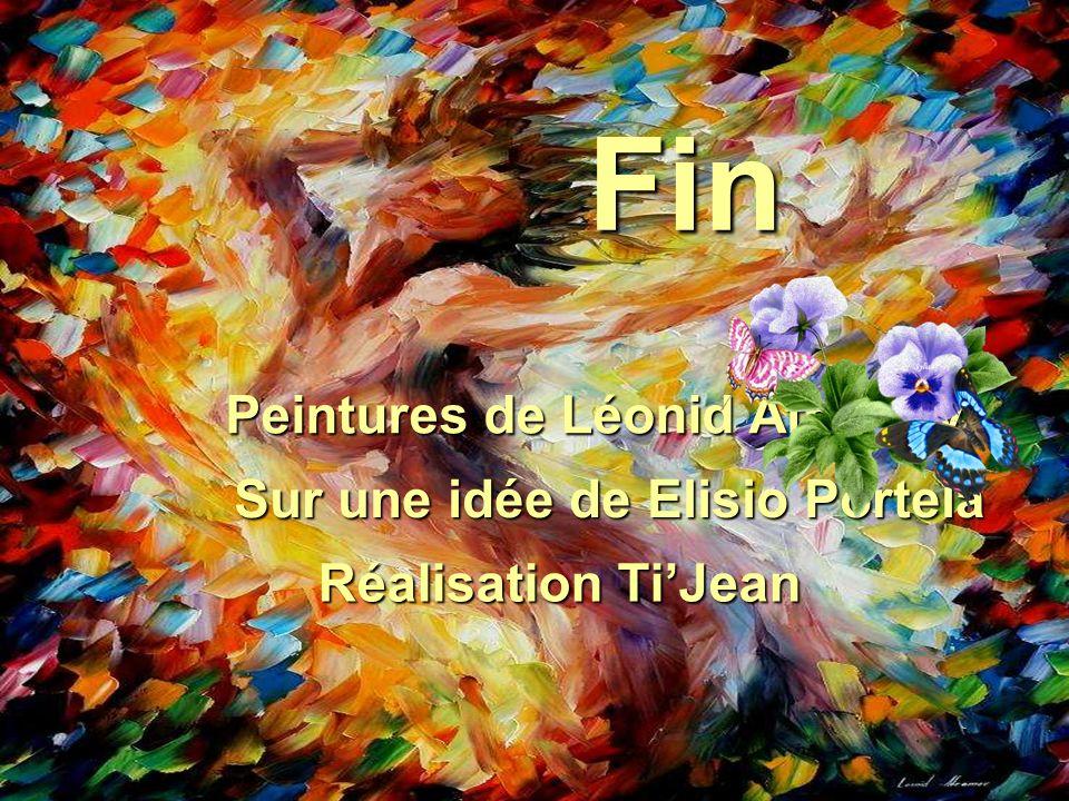 Fin Peintures de Léonid Afremov Sur une idée de Elisio Portela