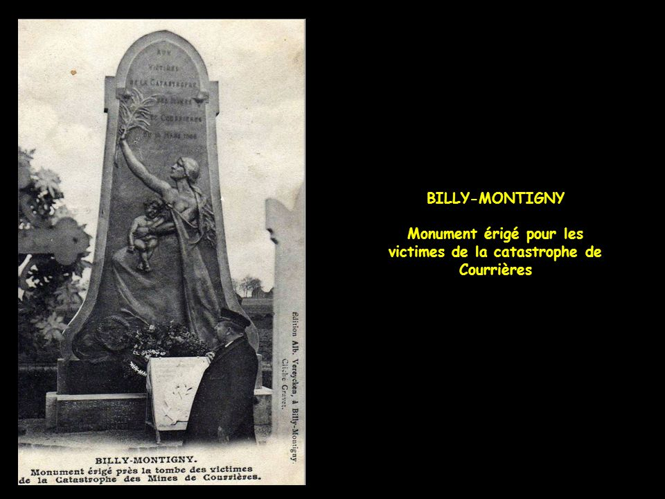 BILLY-MONTIGNY Monument érigé pour les victimes de la catastrophe de Courrières