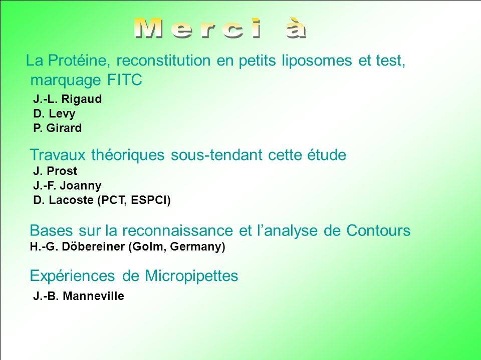 Merci à La Protéine, reconstitution en petits liposomes et test,