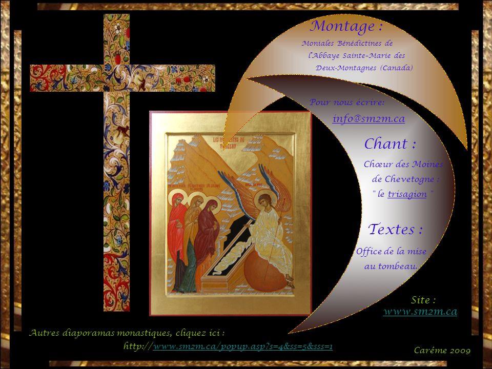 Montage : Chant : Textes : info@sm2m.ca Site : www.sm2m.ca