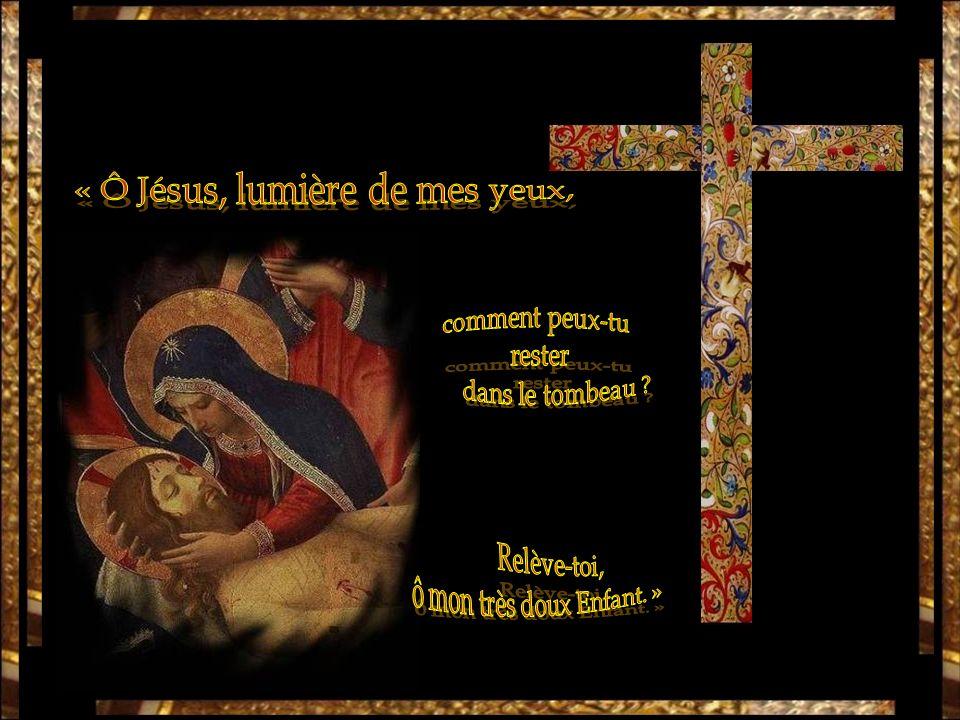 « Ô Jésus, lumière de mes yeux,