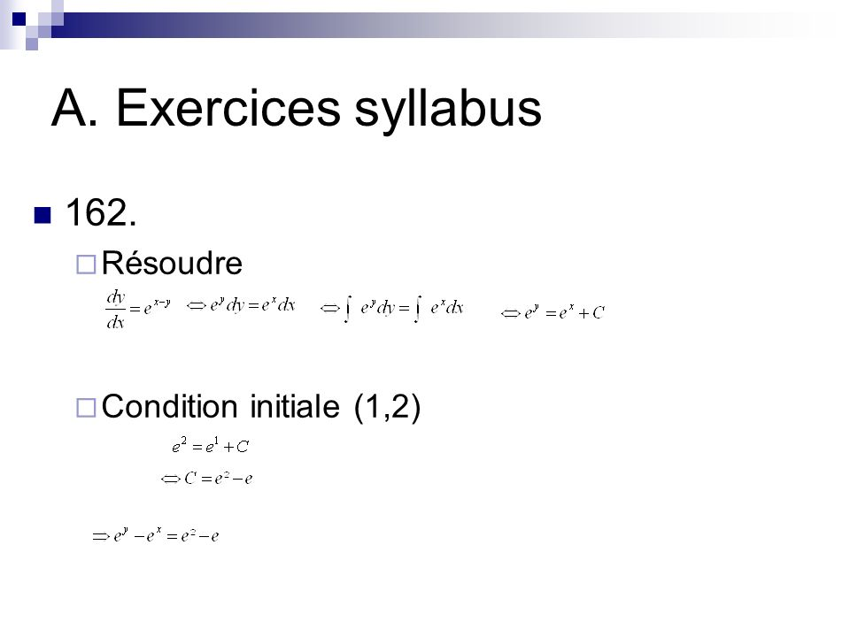 A. Exercices syllabus 162. Résoudre Condition initiale (1,2)