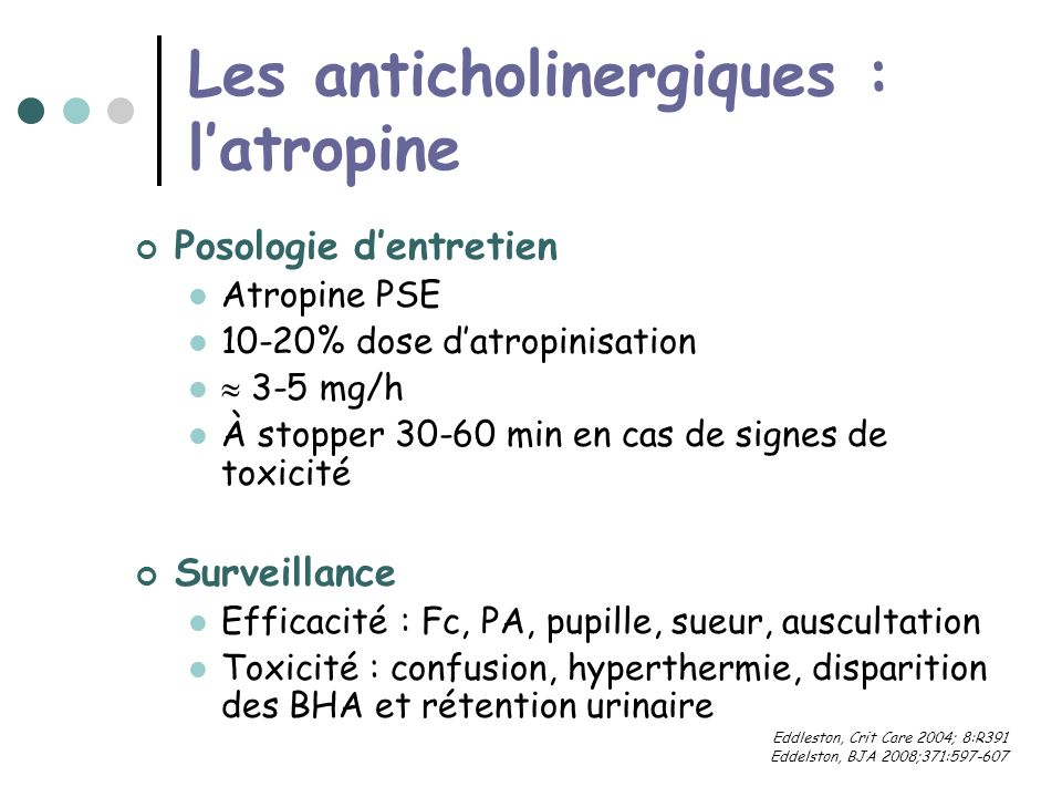 Les anticholinergiques : l'atropine