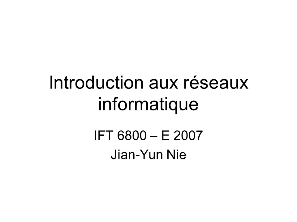 Introduction aux réseaux informatique