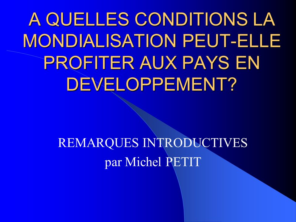 REMARQUES INTRODUCTIVES par Michel PETIT