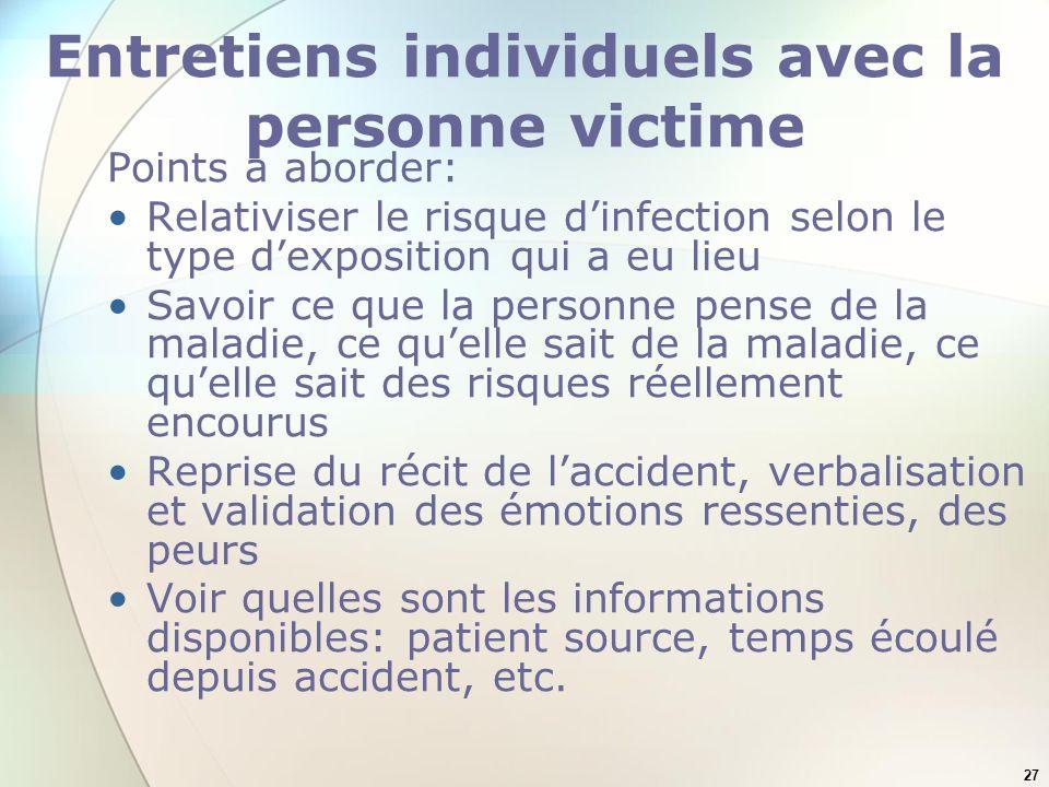 Entretiens individuels avec la personne victime
