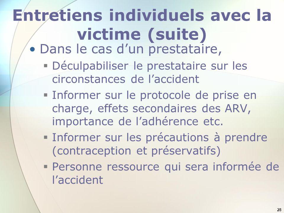 Entretiens individuels avec la victime (suite)
