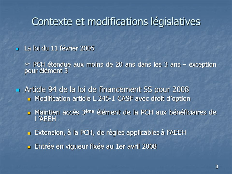 Contexte et modifications législatives