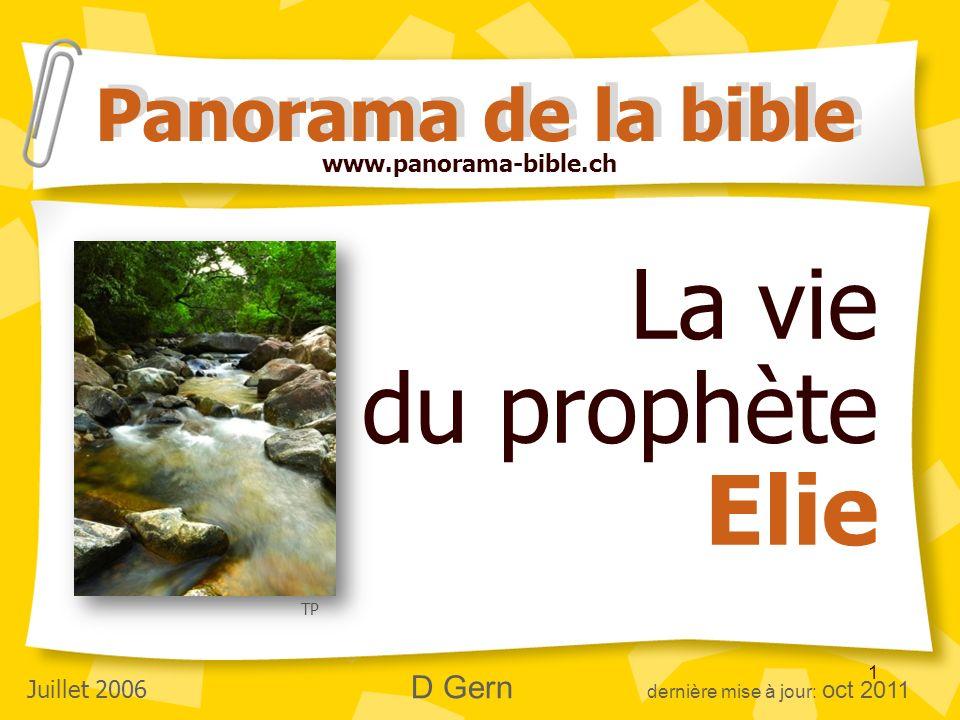 La vie du prophète Elie Panorama de la bible www.panorama-bible.ch