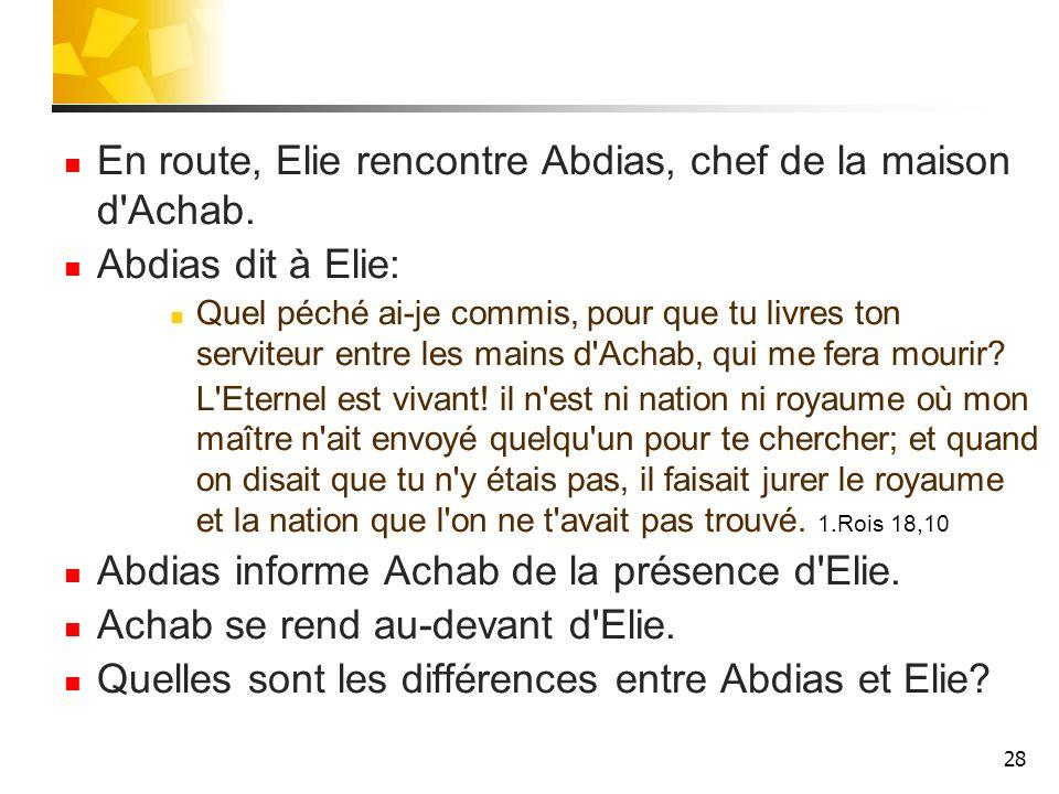 En route, Elie rencontre Abdias, chef de la maison d Achab.