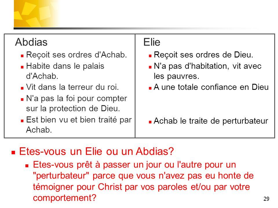 Etes-vous un Elie ou un Abdias