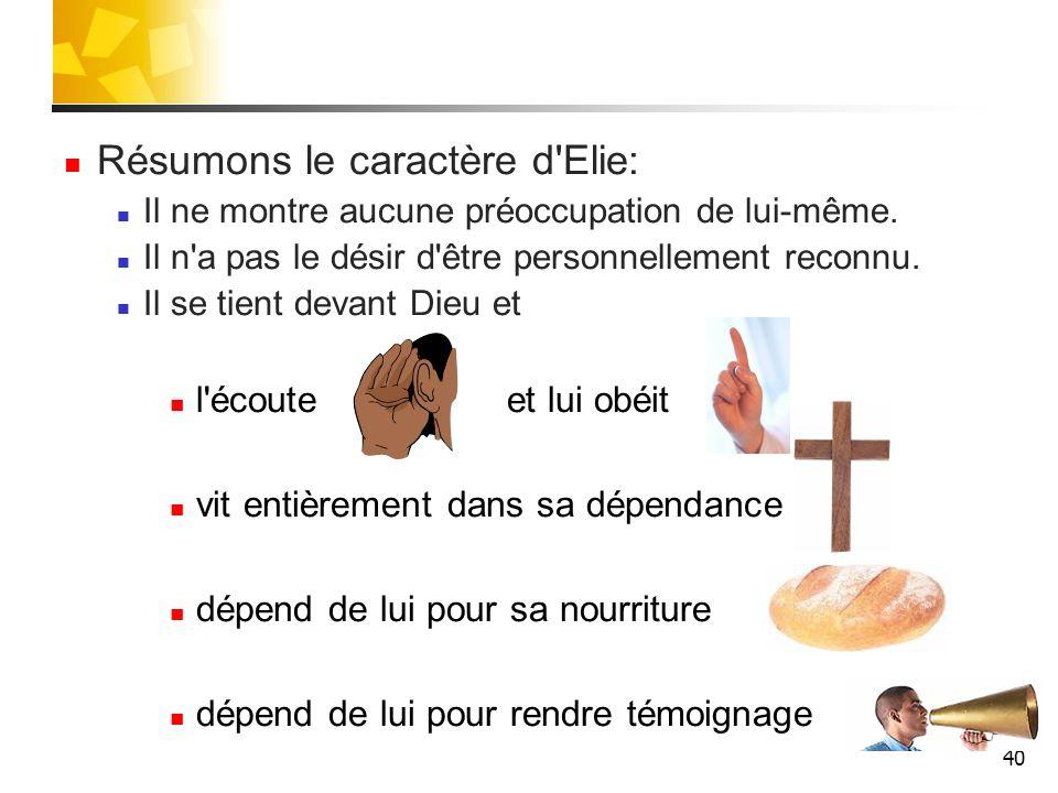 Résumons le caractère d Elie: