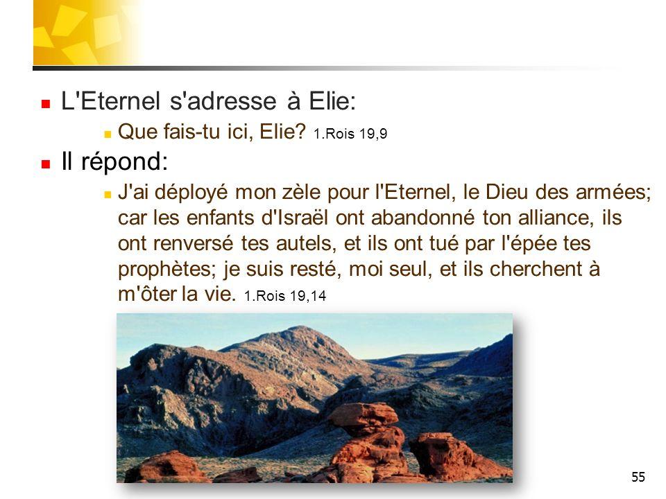 L Eternel s adresse à Elie:
