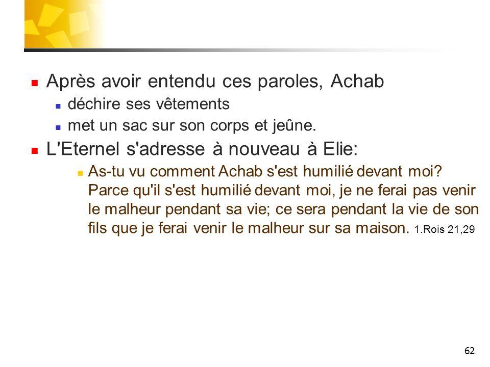 Après avoir entendu ces paroles, Achab